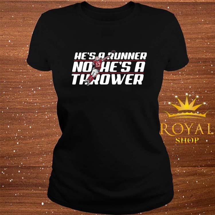 Josh Allen Runner No He's A Thrower Shirt ladies-tee