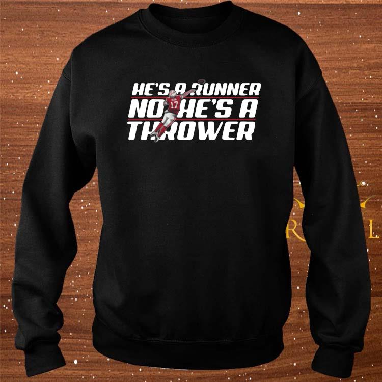 Josh Allen Runner No He's A Thrower Shirt sweater