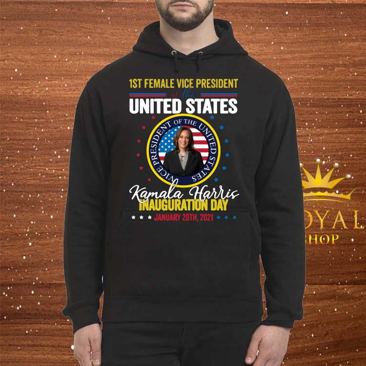Kamala Harris First Female Vice President Inauguration Day Shirt Hoodie