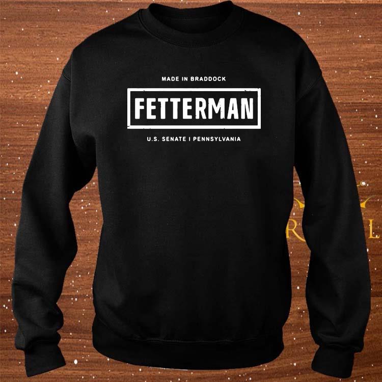 Made In Braddock Fetterman Shirt sweater