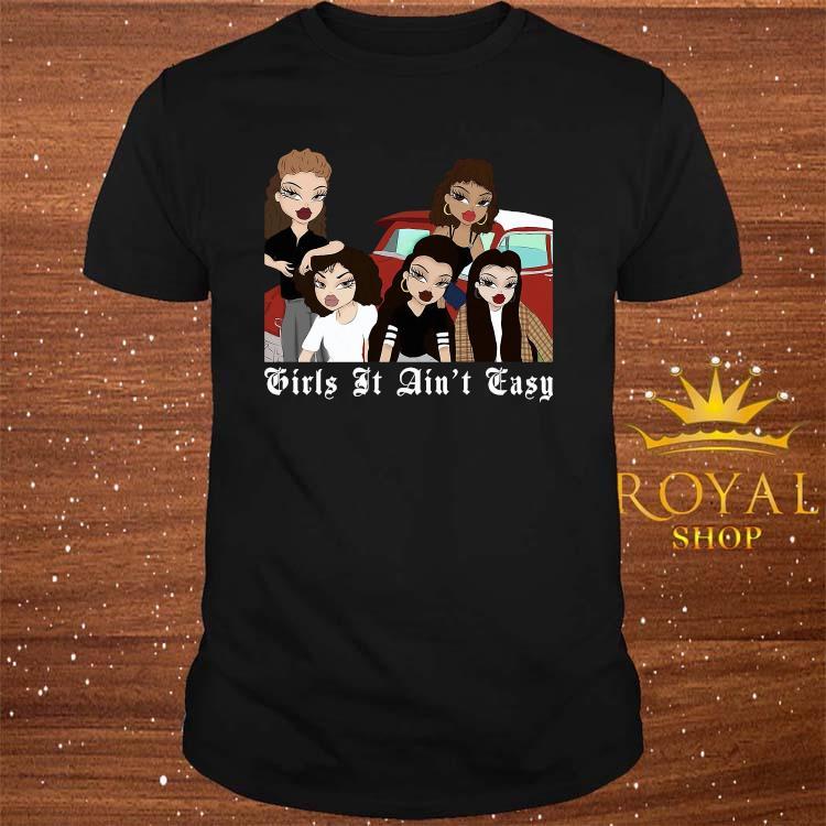 Mi Vida Loca Girls It Ain't Easy Shirt