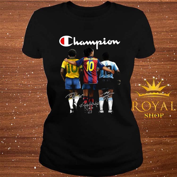 Pele Ronaldinho And Diego Maradona Champion Signatures Shirt ladies-tee