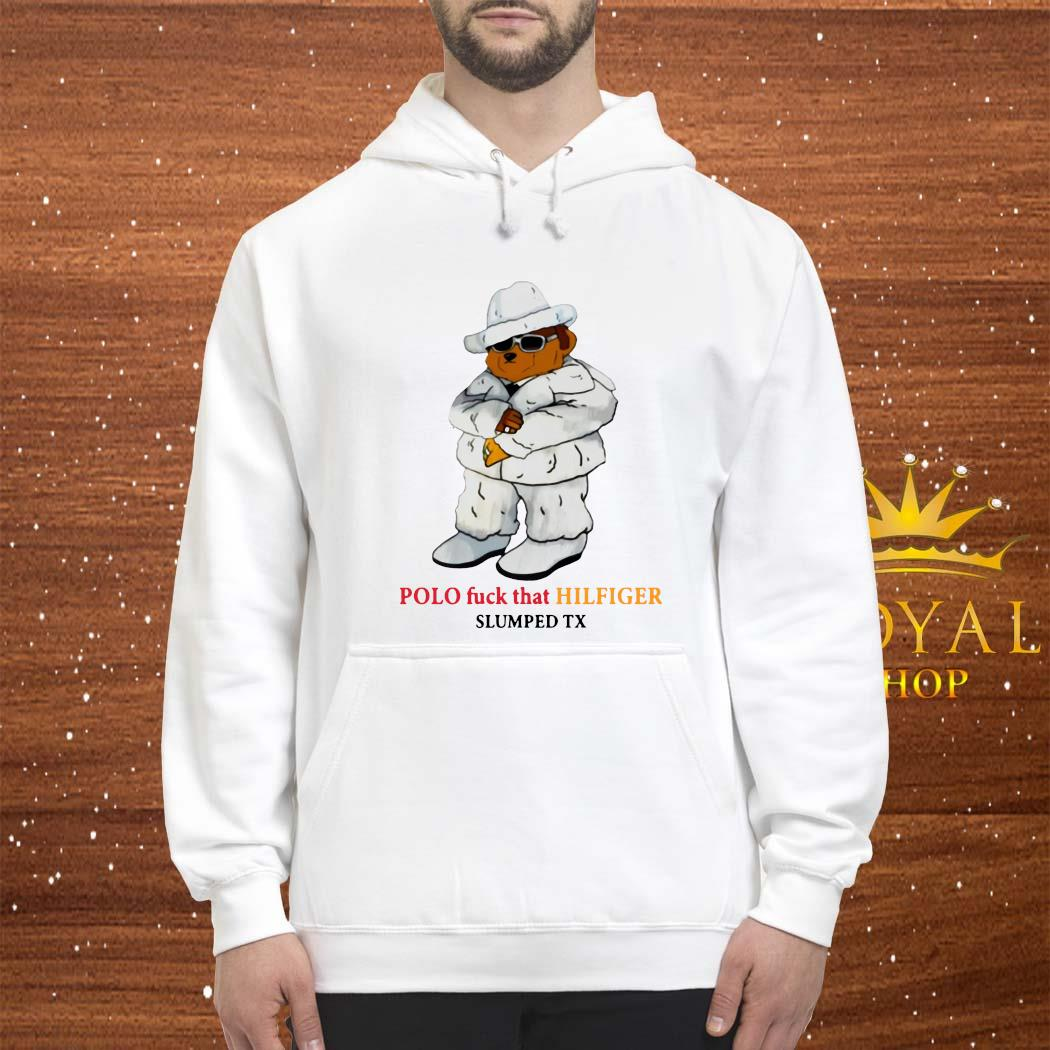 Polo Fuck That Hilfiger Shirt hoodie