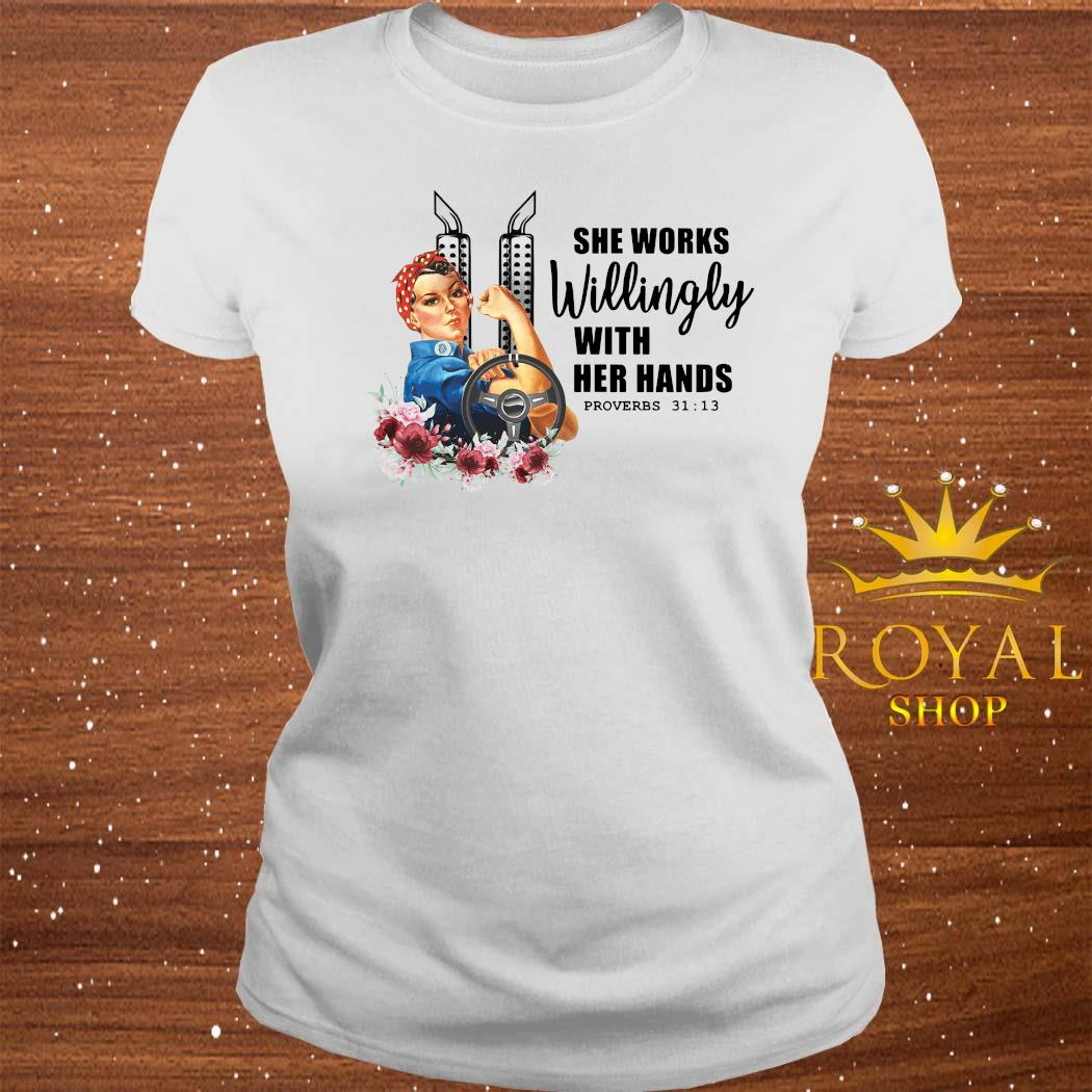 She Works Willingly With Her Hands Shirt ladies-tee