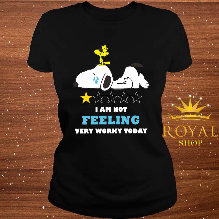 Snoopy And Woodstock I Am Not Felling Very Worky Today Shirt ladies-tee