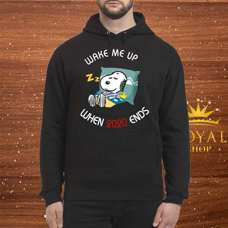 Snoopy Wake Me Up When 2020 Ends Shirt Hoodie