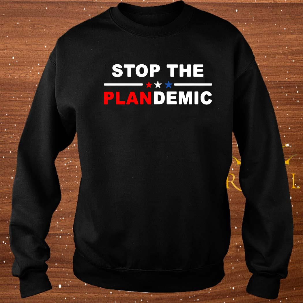 Stop The Plandemic Shirt sweater