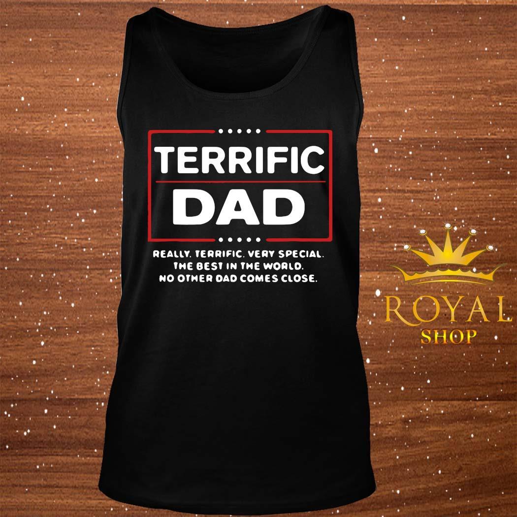 Terrific Dad Donald Trump Fathers Day Shirt tank-top